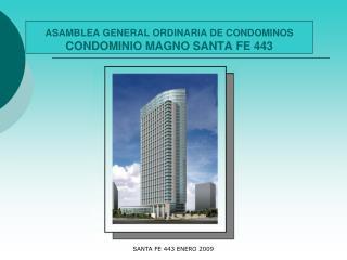 asamblea general ordinaria de condominos condominio magno santa fe 443