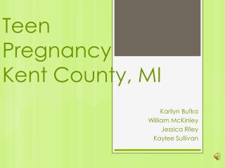 Teen  Pregnancy Kent County, MI