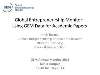 Global Entrepreneurship Monitor: Using GEM Data for Academic Papers