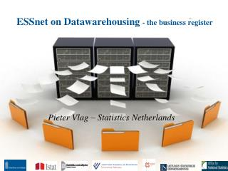 ESSnet on Datawarehousing - the business register