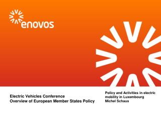 Electric Vehicles Conference Overview of European Member States Policy