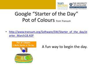 "Google ""Starter of the Day"""