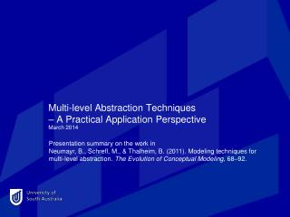 Multi-level Abstraction  Techniques – A  Practical Application Perspective