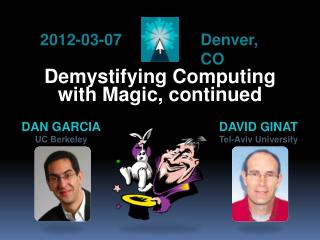 Demystifying Computing with Magic, continued