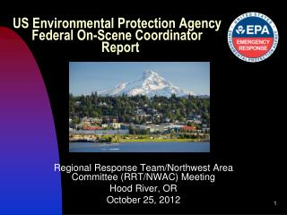 US Environmental Protection Agency  Federal On-Scene Coordinator Report