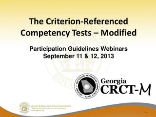 The Criterion-Referenced Competency Tests – Modified