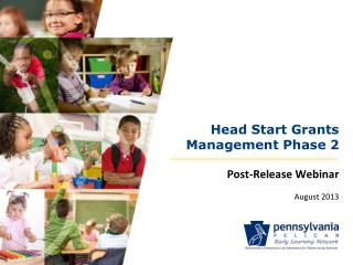 Head Start Grants Management Phase 2