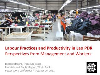 Labour  Practices and Productivity in Lao PDR Perspectives from Management and Workers