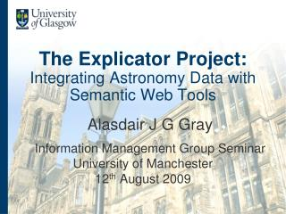 The Explicator Project: Integrating Astronomy Data with Semantic Web Tools