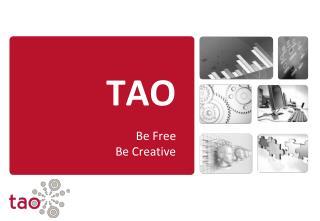 TAO Be Free Be  Creative