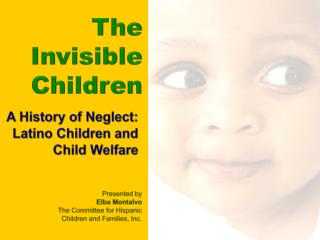 The Invisible Children