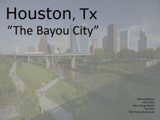 Houston ,  Tx