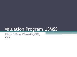 Valuation Program USMSS