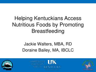 Helping Kentuckians Access Nutritious Foods by Promoting Breastfeeding