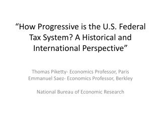 �How Progressive is the U.S. Federal Tax System? A Historical and International Perspective�
