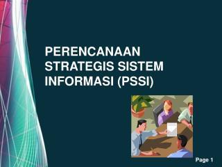 PERENCANAAN  STRATEGIS SISTEM   INFORMASI  (PSSI)