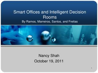 Smart Offices and Intelligent Decision Rooms By Ramos,  Marreiros , Santos, and  Freitas