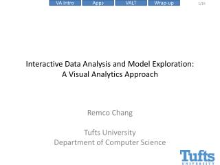 Interactive Data Analysis and Model Exploration:  A  Visual Analytics Approach