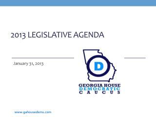 2013 Legislative Agenda