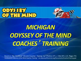 MICHIGAN ODYSSEY OF THE MIND  COACHES �  TRAINING