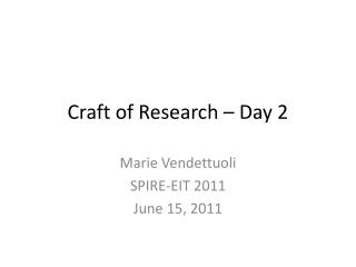 Craft of Research – Day 2