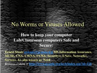 No Worms or Viruses Allowed