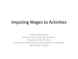 Imputing Wages to Activities