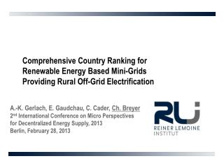 Comprehensive  Country Ranking  for Renewable  Energy  Based  Mini- Grids Providing Rural Off- Grid Electrification