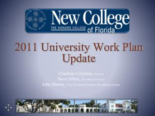 2011 University Work Plan  Update