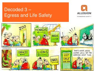 Decoded 3 –  Egress and Life Safety