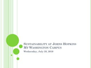 Sustainability at Johns Hopkins Mt Washington Campus