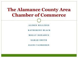 The Alamance County Area Chamber of Commerce