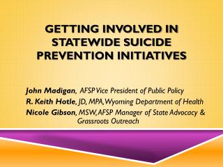 Getting Involved in Statewide Suicide Prevention Initiatives