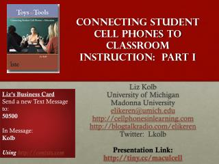 Connecting Student Cell Phones to Classroom Instruction:  Part I