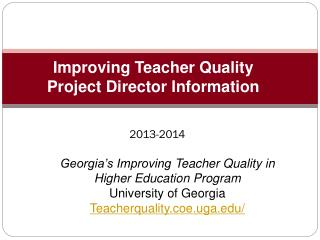 Improving Teacher Quality  Project Director Information