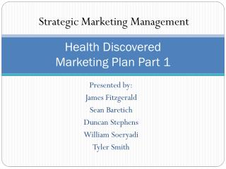 Health Discovered Marketing Plan Part 1
