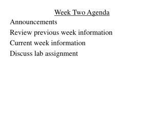 Week Two Agenda