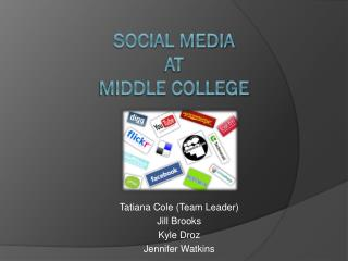 Social Media  at  Middle College