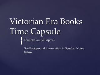 Victorian Era Books Time Capsule