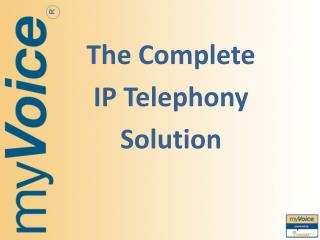 The Complete IP Telephony Solution