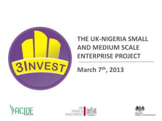 THE UK-NIGERIA SMALL AND MEDIUM SCALE ENTERPRISE PROJECT