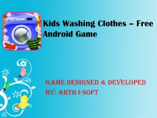 Kids Washing Clothes - Free Android Game