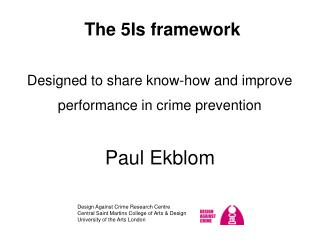 The 5Is  framework Designed  to share know-how and improve performance in crime prevention