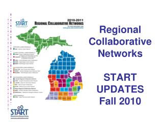 Regional Collaborative Networks START  UPDATES Fall 2010