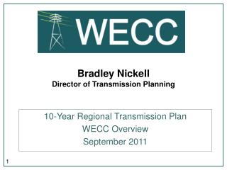 Bradley Nickell Director of Transmission Planning