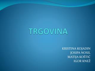 TRGOVINA