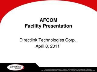AFCOM Facility Presentation