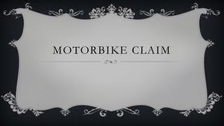 motorbike claim