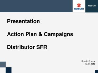Presentation  Action Plan & Campaigns Distributor SFR