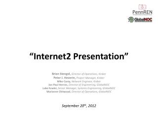 """Internet2 Presentation"""
